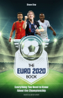 The Euro 2020: Everything You Need to Know about the Championship Cover Image