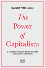 The Power of Capitalism: A Journey Through Recent History Across Five Continents Cover Image