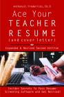 Ace Your Teacher Resume (and Cover Letter): Insider Secrets That Get You Noticed Cover Image