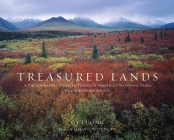 Treasured Lands: A Photographic Odyssey Through America's National Parks, Second Expanded Edition Cover Image