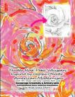 Tender Rose Petal Whispers Inspired by Georgia O'Keefee American Modernism Learn Art Styles the Easy Coloring Book Way Encourage Creativity & Artistry Cover Image