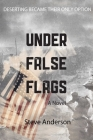 Under False Flags: A  Novel Cover Image