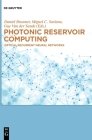 Photonic Reservoir Computing: Optical Recurrent Neural Networks Cover Image