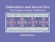 Embroidery and Sacred Text: New Designs in Judaic Needlework Cover Image