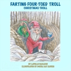 Farting Four-Toed Troll: Christmas Troll Cover Image