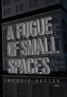 A Fugue of Small Spaces Cover Image