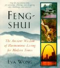 Feng-Shui: The Ancient Wisdom of Harmonious Living for Modern Times Cover Image