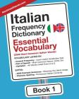 Italian Frequency Dictionary - Essential Vocabulary: 2500 Most Common Italian Words Cover Image