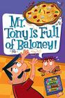 My Weird School Daze #11: Mr. Tony Is Full of Baloney! Cover Image