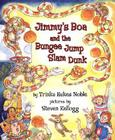 Jimmy's Boa and the Bungee Jump Slam Dunk Cover Image