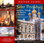 Saint Petersburg: Museums, Palaces, and Historic Collections Cover Image