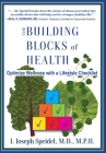 The Building Blocks of Health: How to Optimize Your Wellness with a Lifestyle Checklist Cover Image