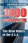 1000 Americans: The Real Rulers of the U.S.A. Cover Image