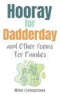 Hooray for Dadderday and Other Poems for Families Cover Image