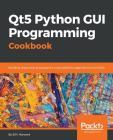 Qt5 Python GUI Programming Cookbook Cover Image