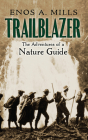Trailblazer: The Adventures of a Nature Guide Cover Image