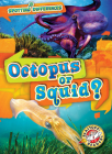 Octopus or Squid? Cover Image