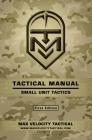 Tactical Manual: Small Unit Tactics Cover Image