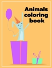 Animals Coloring Book: Funny Image for special occasion age 2-5, special design from Professsional Artist (Home Education #7) Cover Image