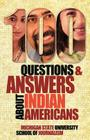 100 Questions and Answers about Indian Americans Cover Image
