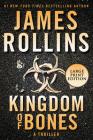 Kingdom of Bones: A Thriller Cover Image