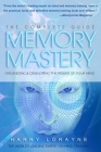 Complete Guide to Memory Mastery: Organizing & Developing The Power of Your Mind Cover Image