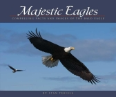 Majestic Eagles: Compelling Facts and Images of the Bald Eagle Cover Image