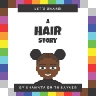 Let's Share a Hair Story Cover Image