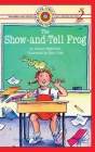 The Show-and-Tell Frog: Level 2 (Bank Street Ready-To-Read) Cover Image