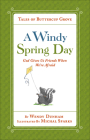 A Windy Spring Day: God Gives Us Friends When We're Afraid (Tales of Buttercup Grove) Cover Image
