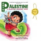 P is for Palestine: A Palestine Alphabet Book Cover Image