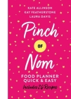 Pinch of Nom Quick & Easy Food Planner Cover Image