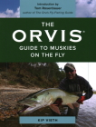 The Orvis Guide to Muskies on the Fly Cover Image