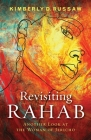 Revisiting Rahab: Another Look at the Woman of Jericho Cover Image