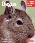 Degus (Barron's Complete Pet Owner's Manuals) Cover Image