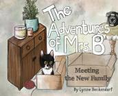 The Adventures of Mrs. B: Meeting The New Family Cover Image