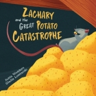 Zachary and the Great Potato Catastrophe Cover Image