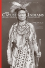 The Cayuse Indians: Imperial Tribesmen of Old Oregon Commemorative Edition (Civilization of the American Indian #120) Cover Image