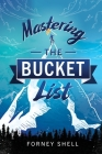 Mastering the Bucket List: From Planning to Action Cover Image