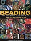 Beading Across America: Jewelry Inspirations from Coast to Coast Cover Image