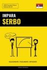 Impara il Serbo - Velocemente / Facilmente / Efficiente: 2000 Vocaboli Chiave Cover Image