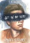 Get in My Head: Daniel's Story Cover Image