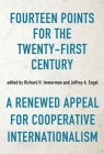 Fourteen Points for the Twenty-First Century: A Renewed Appeal for Cooperative Internationalism (Studies in Conflict) Cover Image