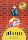 Atom: The Building Block of the Universe Cover Image