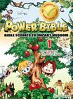 From Creation to the Story of Joseph (Power Bible: Bible Stories to Impart Wisdom #1) Cover Image