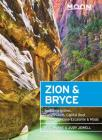 Moon Zion & Bryce: Including Arches, Canyonlands, Capitol Reef, Grand Staircase-Escalante & Moab (Travel Guide) Cover Image