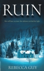 Ruin: A haunting thriller for cold dark nights. Cover Image