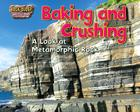 Baking and Crushing: A Look at Metamorphic Rock Cover Image