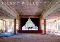 Silent World: Beautiful Ruins of a Vanishing World Cover Image