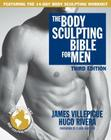 The Body Sculpting Bible for Men Cover Image